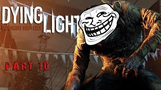 Dying Light-Oyunumu Trollediler Yaa #Part-10