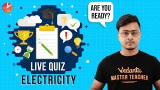 Electricity - 5 | Full Chapter LIVE Quiz | Class 10 Physics | Science Chapter 12 | CBSE NCERT