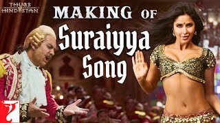 Making Of Suraiyya Song Thugs Of Hindostan Aamir Katrina Prabhudeva Ajay Atul A Bhattacharya