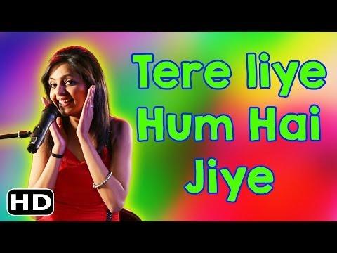 Musical Mashups: Tere Liye Hum Hai Jiye