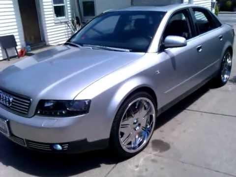 My 2002 Audi A4 20 Quot Rims Youtube