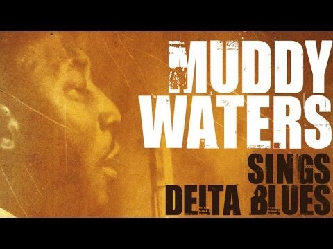 Muddy Waters - Best Of Muddy Waters - Vintage Delta Blues Music Videos