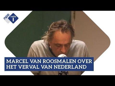 Marcel van Roosmalen over het verval van Nederland | NPO Radio 1