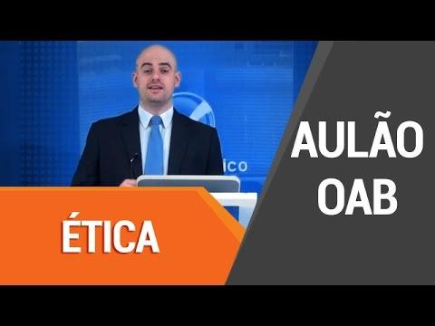 Aulão de Revisão OAB - Ética