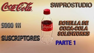 Botella de COCA COLA SOLIDWORKS BOTTLE-COKE SOLIDWORKS Parte 1