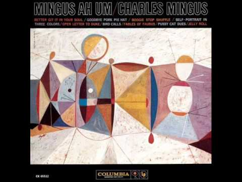 Charles Mingus - Self Portrait In 3 Colors