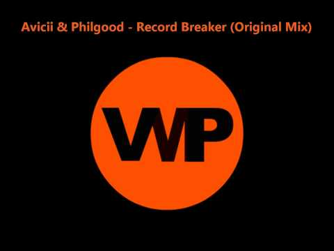 VMP - Avicii & Phillgood - Record Breaker (Original Mix)