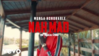 Munga Honorable Nah Mad Official Music Audio