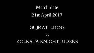 GL vs KKR    IPL 2017 Prediction    Match 23    Who will win?    21st April 2017