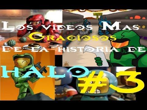Los videos mas Graciosos de la historia de Halo! parte 3.