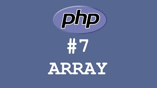 Tutorial PHP - Array #7 - Bahasa Indonesia