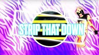 download lagu Just Dance 2018: Strip That Down By Liam Payne gratis