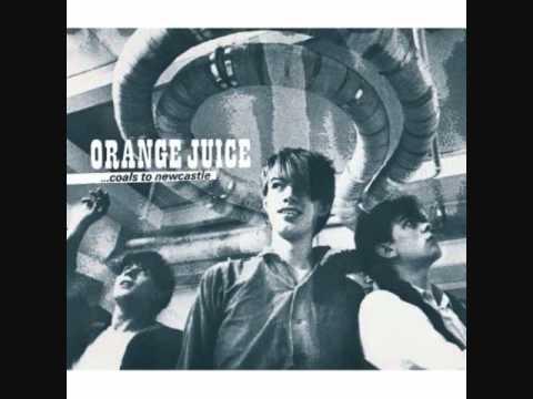 Orange Juice Poor Old Soul Orange Juice Poor Old Soul