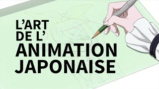 L'art de l'animation japonaise