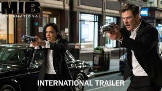 MEN IN BLACK: INTERNATIONAL – Official International Trailer