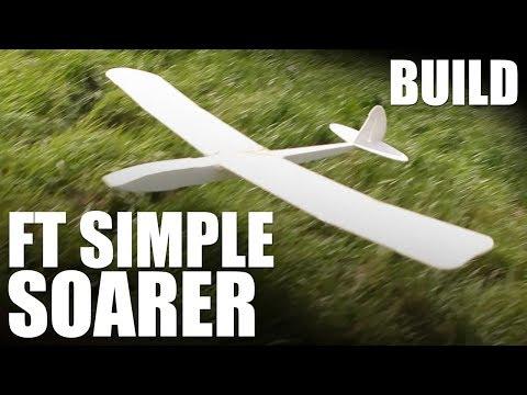 Flite Test - FT Simple Soarer - BUILD