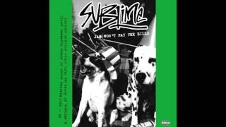 Download Lagu Sublime - Jah Won't Pay The Bills 2016 Vinyl Rip Gratis STAFABAND