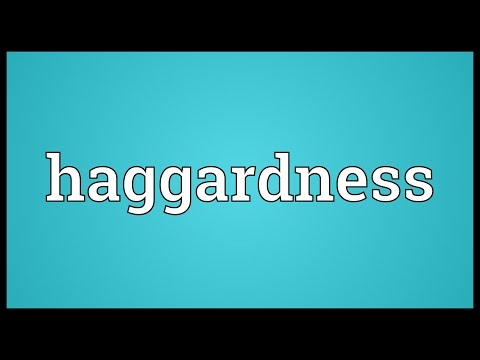 Header of haggardness