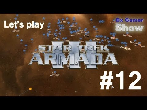 Star Trek Armada 3 - Let's Play #12