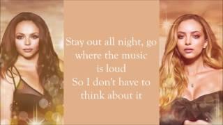 Little Mix ~ No More Sad Songs (Acoustic) ~ Lyrics