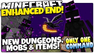 Minecraft | ENHANCED END | New End Mobs, Dungeon, & Items | Only One Command (One Command Creation)