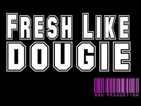 Fresh Like Dougie - Wes Nyle With Lyrics