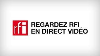RFI en Direct Vidéo Toutes les infos et l39actualité du Monde et de l39Afrique