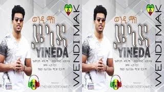 Wendi Mak - Yineda (Ethiopian Music)