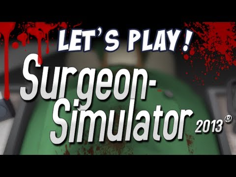 Fan Friday - Surgeon Simulator 2013