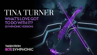 Tina Turner What 39 S Love Got To Do With It 80s Symphonic