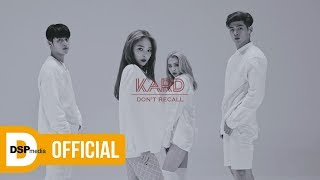 Download Lagu K.A.R.D - Don`t Recall M/V Gratis STAFABAND