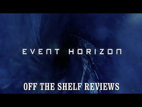 Event Horizon Review - Off The Shelf Reviews