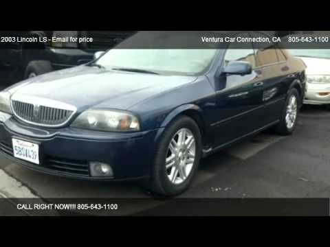 2003 Lincoln LS V8 - for sale in Ventura, CA 93003