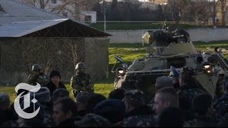 (Ukraine) 2014  Russians Seize Crimean Base  I'll Shoot You in the Head  3/24/14