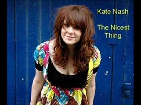 Kate Nash - The Nicest Thing