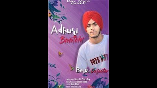 Adhuri Baatein : Deep G Ft. Prince Boy ( New Hindi Song 2018 ) B.o.r.n Defeater Album