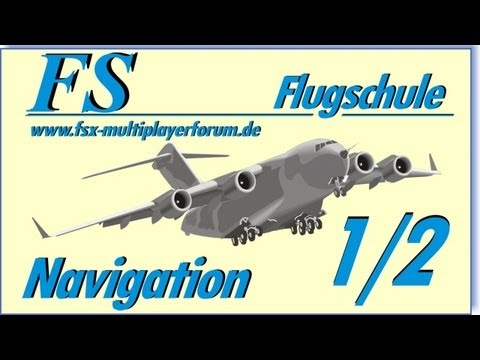 FSX Schulung - Navigation (Teil 1 von 2)