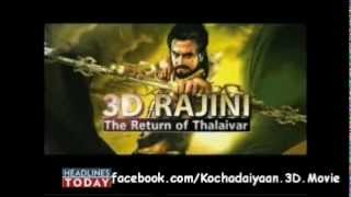 Kochadaiyaan - Kochadaiyaan 3D - The Return of Thalaivar - Part 1