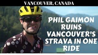 Worst Retirement Ever - Phil Gaimon Ruins Vancouver's Strava in One Ride