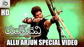 Rudrama Devi Allu Arjun special video - idlebrain.com