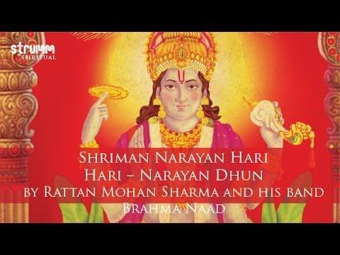 Shriman Narayan Hari Hari -- Narayan Dhun By Rattan Mohan Sharma And His Band Brahma Naad video