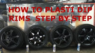 How to Plasti Dip Rims - Step By Step (Walk Through)