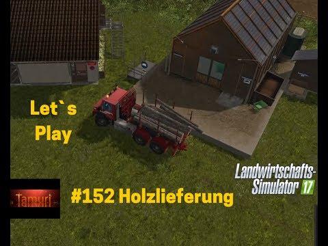 LS17 Winterberg Tiere und mehr Let`s Play #152 Holzlieferung