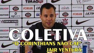 """JAIR VENTURA COLETIVA """" O CORINTHIANS NÃO CAI""""  CRUZEIRO 1 X 0 CORINTHIANS"""