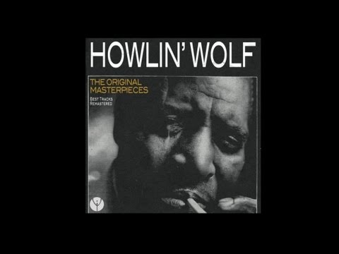 Howlin Wolf - Moanin At Midnight