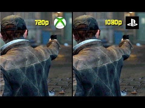 watch dogs: xbox one 720p / ps4 1080p resolution! youtube