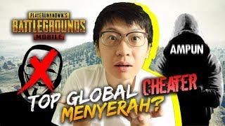 TOP GLOBAL CHEATER AKHIRNYA MENYERAH - PUBG Mobile Indonesia