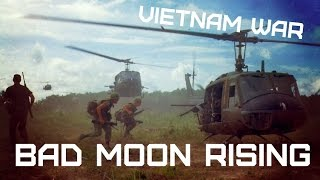 Vietnam War • Creedence Clearwater Revival – Bad Moon Rising