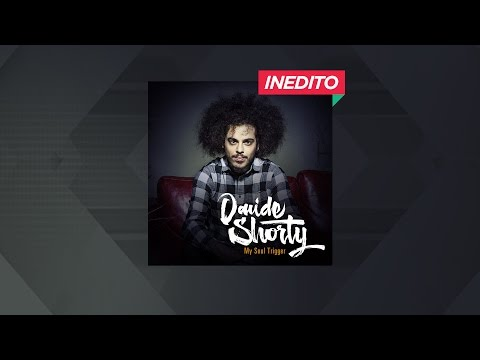 Davide Shorty - My Soul Trigger
