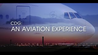 CDG: An Aviation Experience (Short Film)